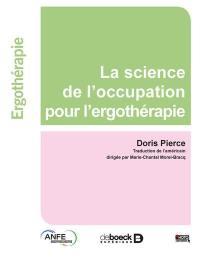 La science de l'occupation pour l'ergothérapie