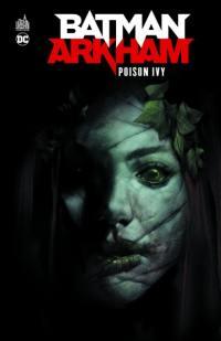 Batman Arkham, Poison Ivy