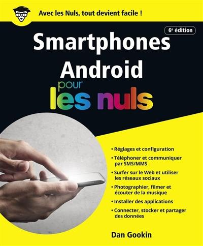 Smartphones Android pour les nuls