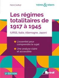 Les régimes totalitaires de 1917 à 1945