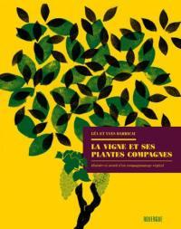 La vigne et ses plantes compagnes