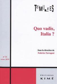 Tumultes. n° 53, Quo vadis, Italia ?