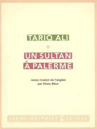 Le quintet de l'islam. Volume 1, Un sultan à Palerme