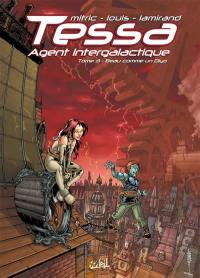 Tessa, agent intergalactique. Volume 3, Beau comme un Diyo