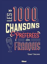 Les 1.000 chansons préférées des Français