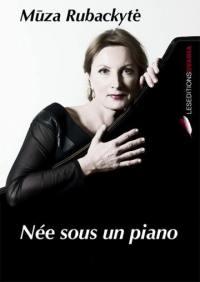 Née sous un piano