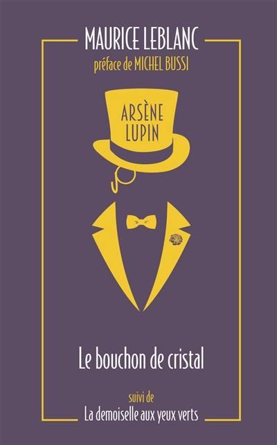 Arsène Lupin. Volume 3, Le bouchon de cristal