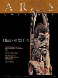 Arts & cultures, n° 2021. Transmission