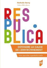 Défendre la cause de l'environnement