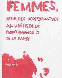 Femmes, attitudes performatives