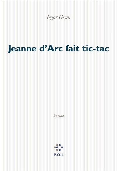 Jeanne d'Arc fait tic-tac
