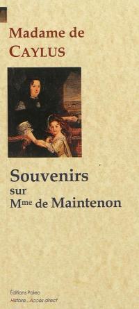 Souvenirs sur Madame de Maintenon