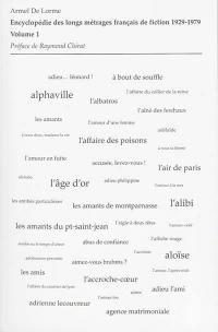Encyclopédie des longs métrages français de fiction. Volume 1, D'A belles dents à l'Ampélopède
