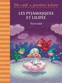 Les Pyjamasques, Les Pyjamasques et Lilifée