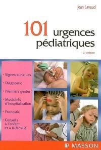 101 urgences pédiatriques