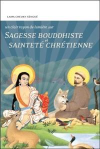 Sagesse bouddhiste et sainteté chrétienne