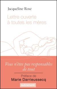 Lettre ouverte à toutes les mères