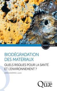 Biodégradation des matériaux