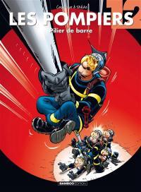 Les pompiers. Volume 12, Pilier de barre