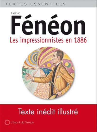 Les impressionnistes en 1886