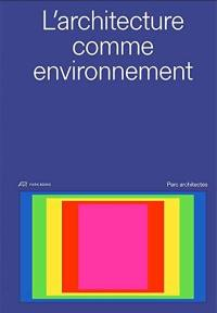 L'architecture comme environnement
