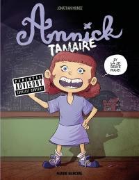 Annick Tamaire. Volume 1,