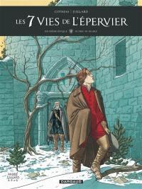 Les 7 vies de l'Epervier. Volume 4, Ni Dieu, ni diable