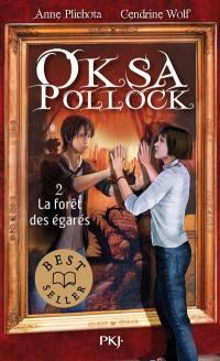 Oksa Pollock. Volume 2, La forêt des égarés