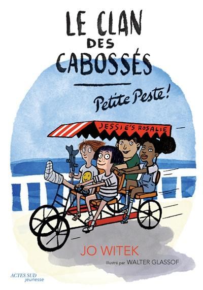 Le clan des cabossés. Vol. 1. Petite peste !
