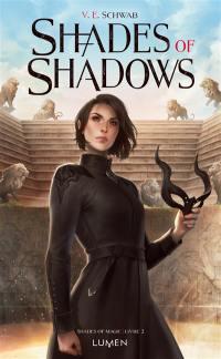 Shades of magic. Volume 2, Shades of shadows