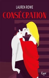 Kat & Josh. Volume 3, Consécration