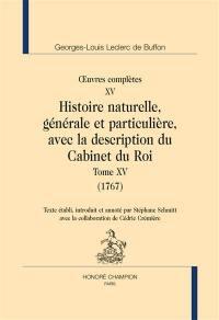 Histoire naturelle, générale et particulière, avec la description du Cabinet du roi. Volume 15, 1767