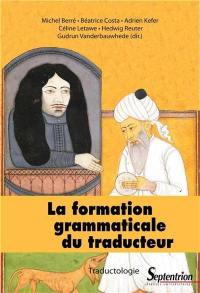 La formation grammaticale du traducteur