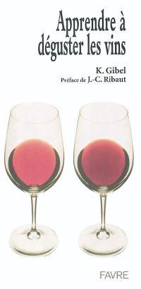 Apprendre à déguster les vins