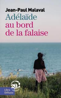 Adélaïde au bord de la falaise