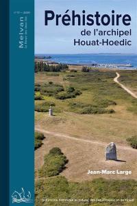 Melvan : la revue de deux îles. n° 17, Préhistoire de l'archipel Houat-Hoedic