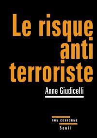 Le risque antiterroriste