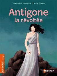 Antigone la révoltée