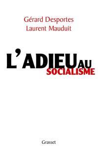 L'adieu au socialisme
