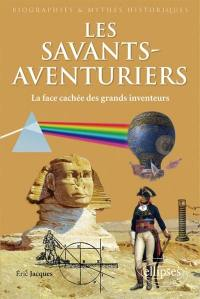 Les savants-aventuriers