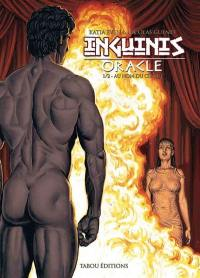 Inguinis oracle. Volume 1, Au nom du cirque