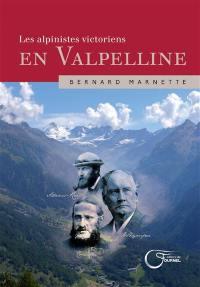 Les alpinistes victoriens en Valpelline