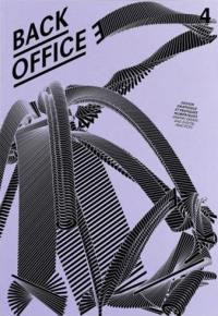 Back office : design graphique et pratiques numériques = Back office : graphic design and digital practices. n° 4, Suivre le mouvement
