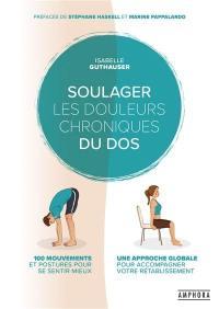 Soulager les douleurs chroniques du dos