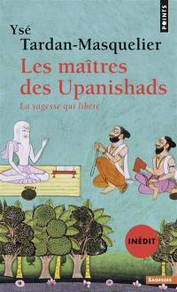 Les maîtres des Upanishads