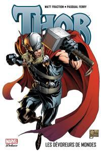 Thor. Volume 4, Les dévoreurs de mondes