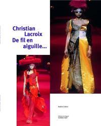 Christian Lacroix de fil en aiguille...