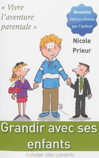 Grandir avec ses enfants