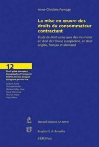 La mise en oeuvre des droits du consommateur contractant
