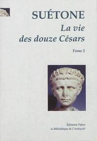 La vie des douze Césars. Volume 2, Caligula, Claude, Néron